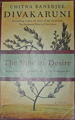 Vine of Desire by Chitra Divakaruni