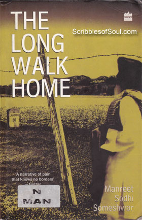 The Long Walk Home by Manreet Sodhi Someshwar