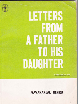 Letters from a father to his daughter by jawaharlal nehru review so with slightly trembling fingers and fluttering heart i opened letters from a father to his daughter the book is a collection of letters written by altavistaventures Images