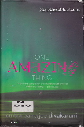 One Amazing Thing by Chitra Divakaruni