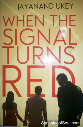 when-the-signal-turns-red-jayanand-ukey