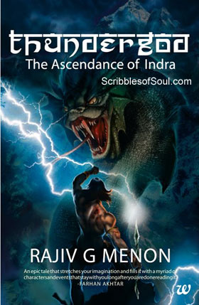 Thundergod : Ascendance of Indra by Rajiv G. Menon