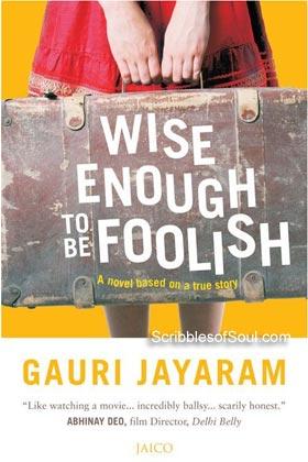 wise-enough-to-be-foolish-gauri-jayaram