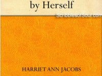 Incidents in Life of A Slave Girl by Harriet Ann Jacobs