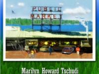Pike Place by Marilyn Howard Tschudi