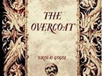 The Overcoat, Nikolai Gogol
