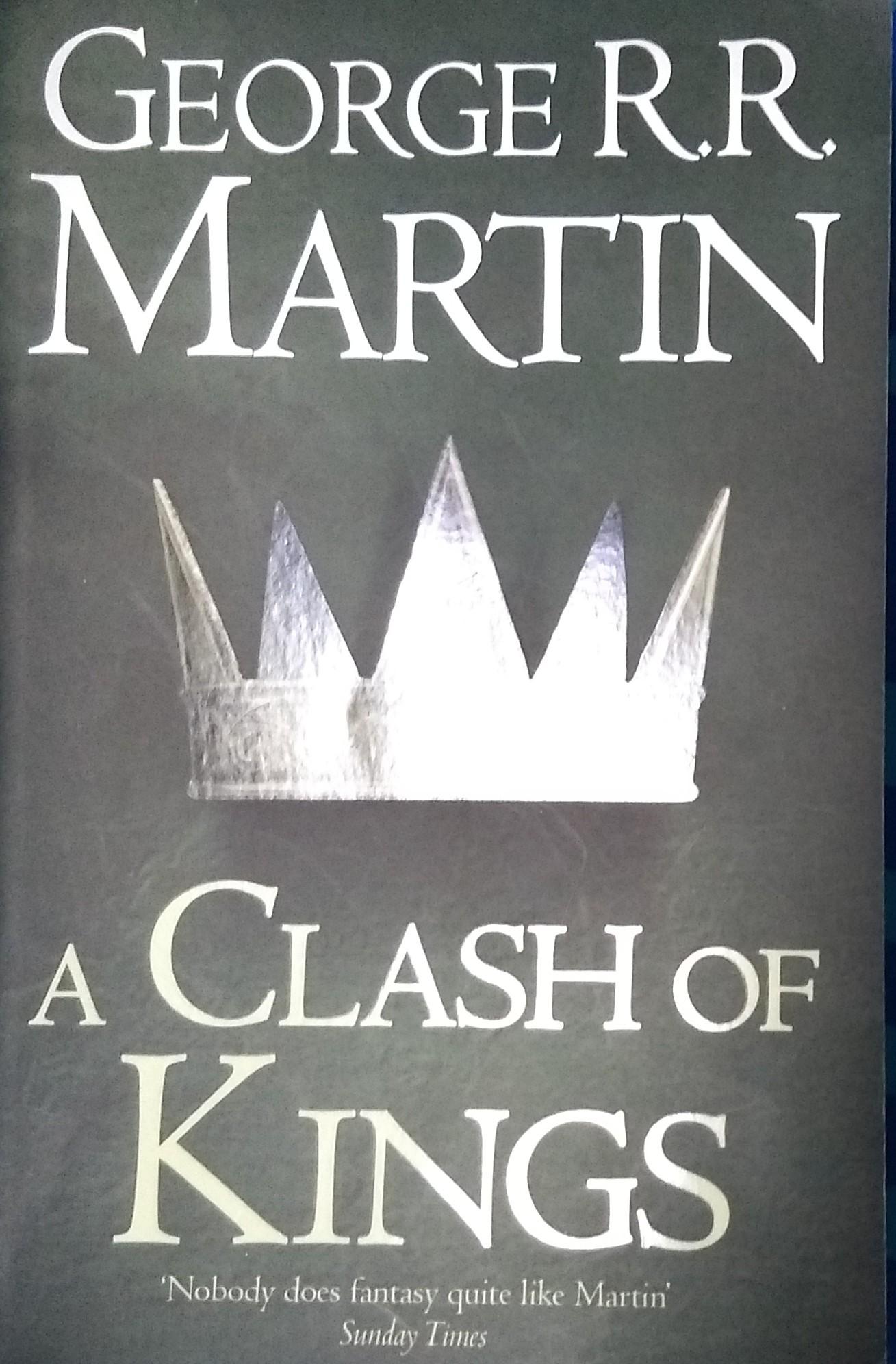 Clash of Kings, George R R Martin